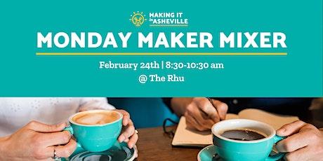Monday Maker Mixer tickets