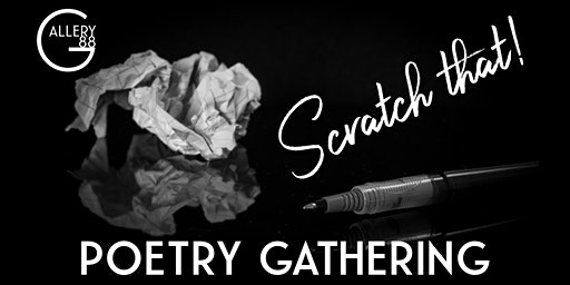 Scratch that! : Poetry Gathering w/ Cait O'Kane