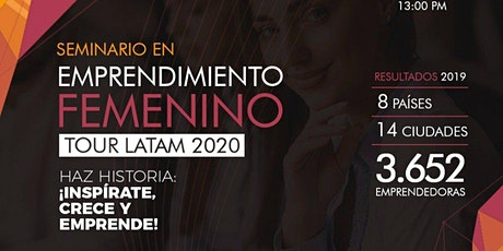 SEMINARIO INTERNACIONAL DE EMPRENDIMIENTO FEMENINO TOUR LATAM 2020 entradas