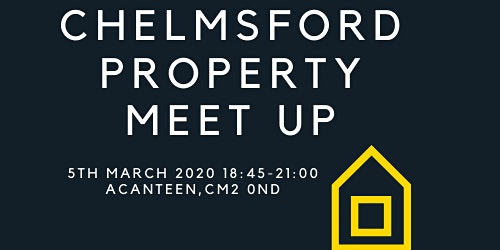 Chelmsford Property Meet-Up
