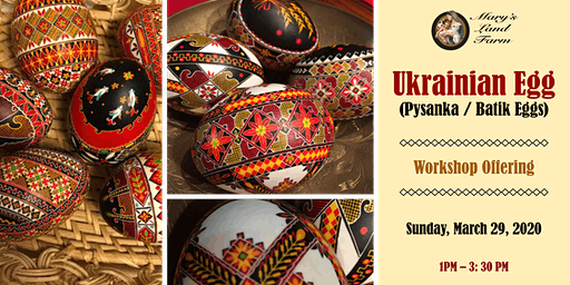 Ukrainian Egg (Pysanka / Batik Eggs) Workshop Offering