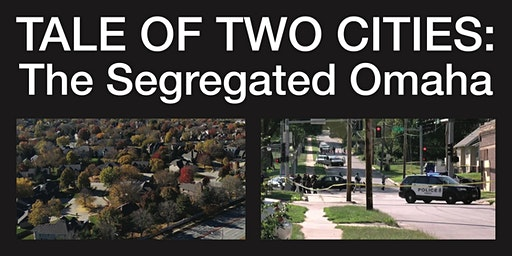 TALE OF TWO CITIES: THE SEGREGATED OMAHA