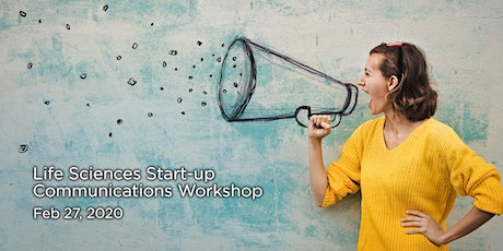 Life Sciences Startup Communications Workshop tickets