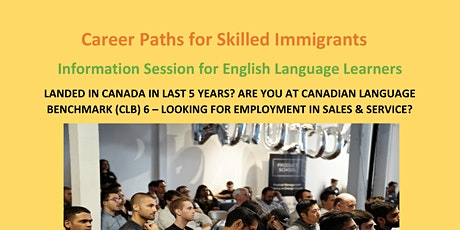 Career Paths for Skilled Immigrants: Info Session for English Language tickets