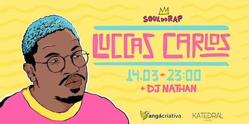 Luccas Carlos • Soul do Rap