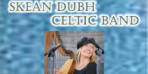 Skean Dubh Celtic Band Concert