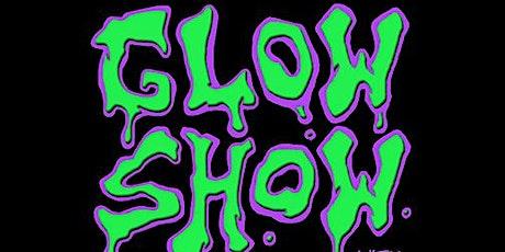 Glow Show tickets