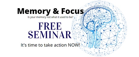 Worried About Losing Your Memory & Focus? tickets