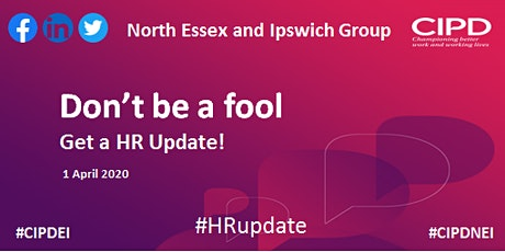 Don't be a fool - get a HR Update - North Essex and Ipswich Group tickets