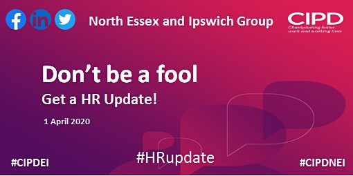 Don't be a fool - get a HR Update - North Essex and Ipswich Group