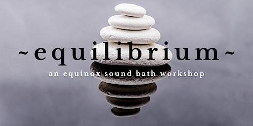 EQUILIBRIUM | WALNUT CREEK ~ An Equinox Sound Bath with Cello