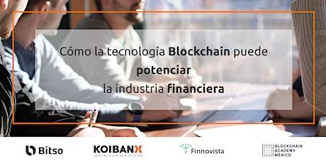 Cómo Blockchain puede potenciar la Industria Financiera tickets