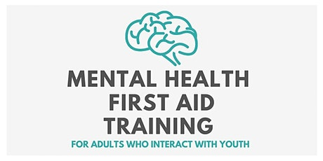Mental Health First Aid (for adults who interact with youth) tickets