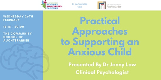 Practical Approaches to Supporting an AnxiousChild