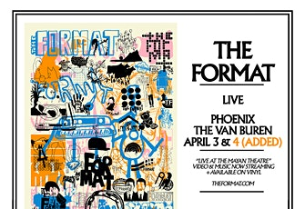 The Format - 2nd Night Added! tickets