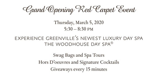 Grand Opening Red Carpet Event - The Woodhouse Day Spa