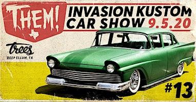 FREE EVENT - INVASION #13 KUSTOM CARSHOW 2020