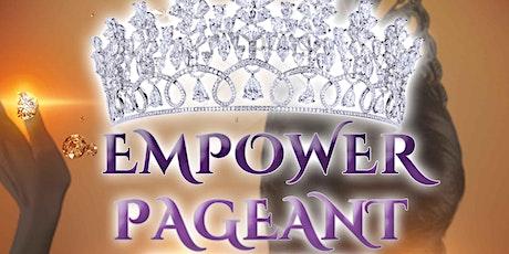 Empower Pagent tickets
