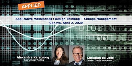 Applicative masterclass - Design Thinking + Change Management tickets