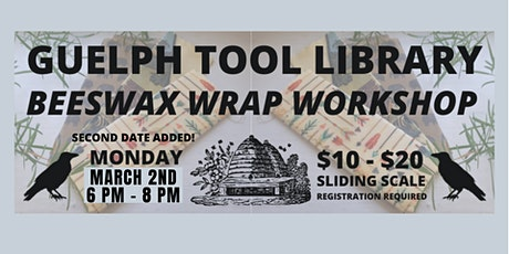 Second Date Added!  Beeswax Wrap Workshop tickets