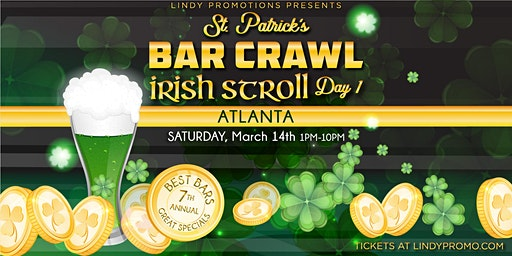 Lindypromotions.com Presents Atlanta St. Patrick's Day Bar Crawl Day 1