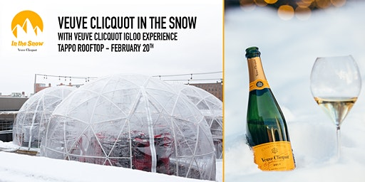 Veuve Clicquot in the Snow with Veuve Clicquot Igloo Experience