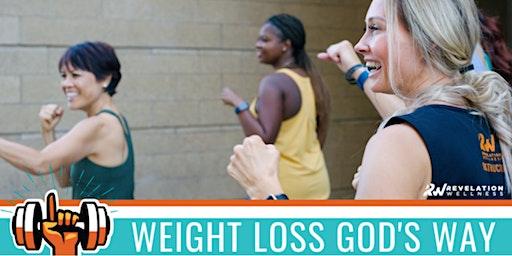 Weight Loss God's Way Meet Up