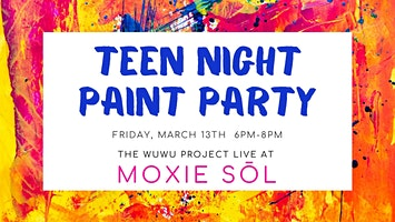 Teen Night Paint Party