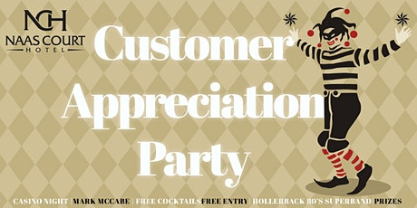 Customer Appreciation Party at Naas Court Hotel tickets