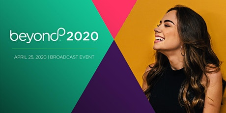 Well Beyond Spring 2020 Broadcast Event tickets