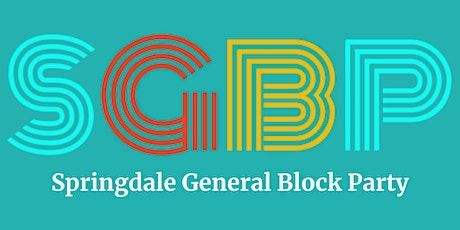 Springdale General Block Party tickets