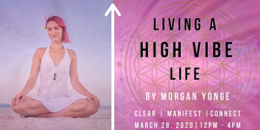 Living a High Vibe Life