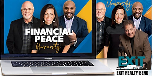 Dave Ramsey's FINANCIAL PEACE UNIVERSITY at EXIT Realty Bend