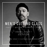 Men's Cutting Class w/ Jesse Gray