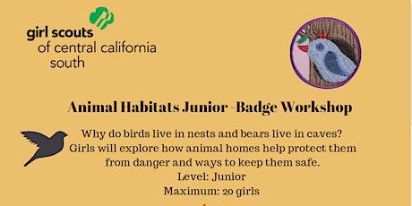 Animal Habitats Junior Badge Workshop - Madera  tickets