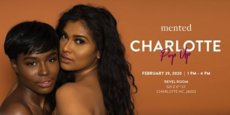 Mented x Charlotte Pop Up tickets