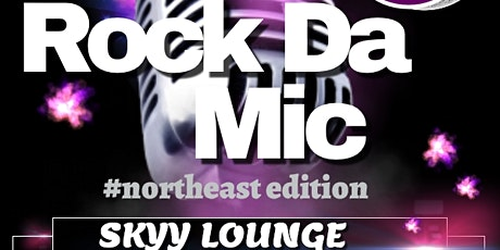 RockDaMic !!! #NortheastEdition tickets