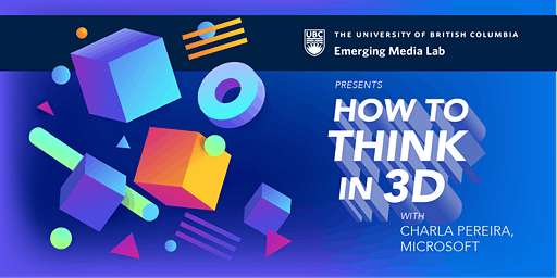 How to Think in 3D presented by Charla Pereira, Sr. Designer, Microsoft