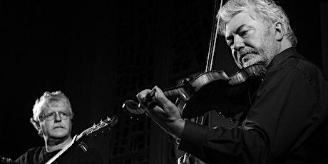Gerry O'Connor & Gilles le Bigot Irish fiddle & Breton guitar & guests tickets