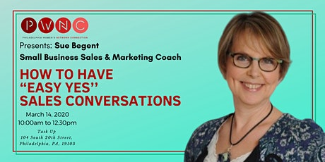 "Nail the Sale!  How to Have ""Easy Yes"" Sales Conversations tickets"