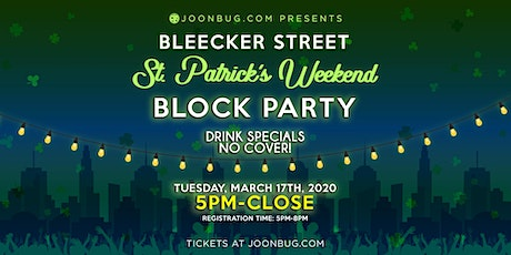 St. Patrick's Day Bleecker Street Block Party Day 2 tickets