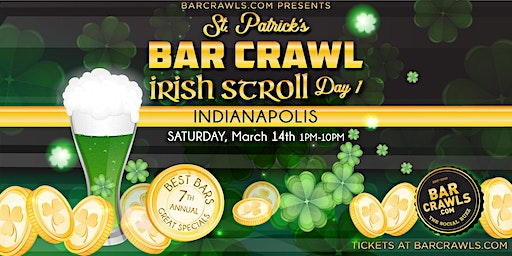 Barcrawls.com Presents Indianapolis St. Patrick's Day Bar Crawl Day 1
