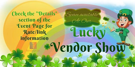 Lucky Vendor Show tickets