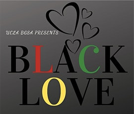UCLA BGSA Presents: Black Love tickets