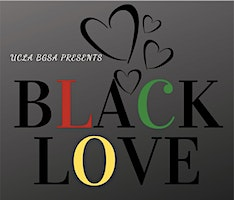 UCLA BGSA Presents: Black Love