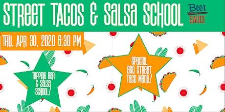 BBQ Street Tacos & Salsa School tickets