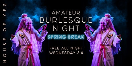 Amateur Burlesque Night: Spring Break tickets