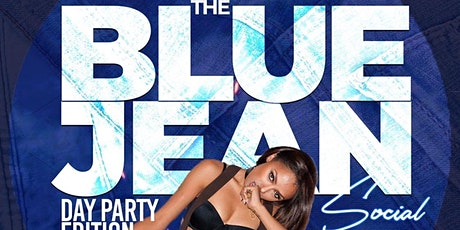 The Blue Jean Social Day Party Edition tickets