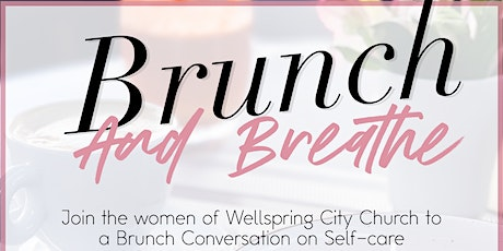 Brunch and Breathe with Wellspring City Church tickets