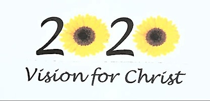 2020 Vision for Christ -Part 2